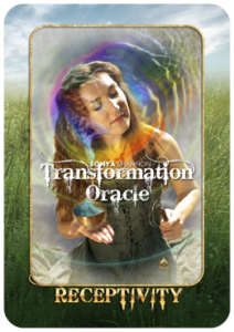 Receptivity card in Sonya Shannon's Transformation Oracle